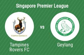 Tampines Rovers Football Club vs Geylang International Football Club