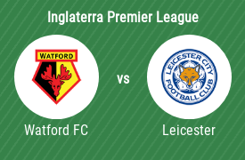Watford Football Club vs Leicester City FC