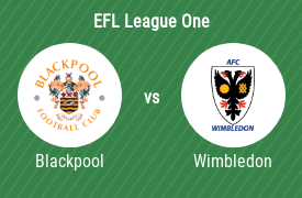 Blackpool Football Club mot AFC Wimbledon