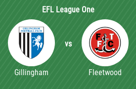 Gillingham Football Club vs Fleetwood Town Football Club