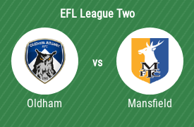 Oldham Athletic AFC vs Mansfield Town Football Club