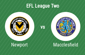 Newport County Association Football Club vs Macclesfield Town Football Club