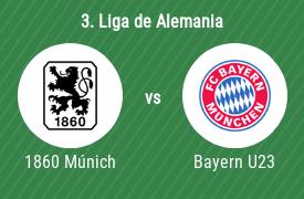 TSV 1860 Múnich vs FC Bayern Munich U23