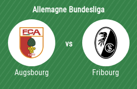 Augsbourg vs SC Fribourg