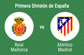 Real Club Deportivo Mallorca vs Club Atlético de Madrid