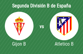 Sporting Gijon B vs Atletico Madrid B
