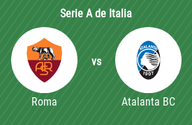 AS Roma vs Atalanta Bergamasca
