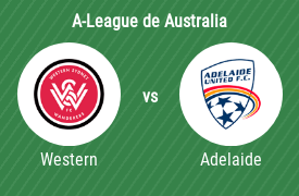 Western Sydney Wanderers Football Club vs Adelaide United Football Club