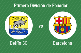 Delfín Sporting Club vs Barcelona Sporting Club