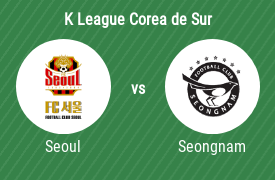 Football Club Seoul vs Seongnam FC