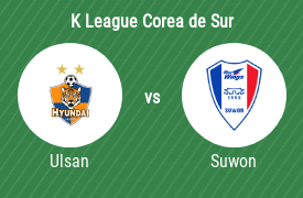 Ulsan Hyundai Football Club vs Suwon Samsung Bluewings