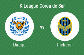 Daegu Football Club vs Incheon United FC