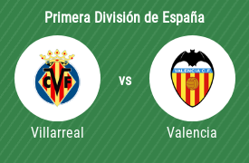 Villarreal Club de Fútbol vs Valencia Club de Fútbol