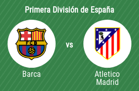 Fútbol Club Barcelona vs Club Atlético de Madrid