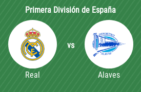 Real Madrid Club de Fútbol vs Deportivo Alaves