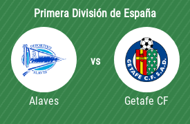 Deportivo Alaves vs Getafe Club de Fútbol