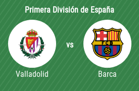 Real Valladolid Club de Fútbol vs Fútbol Club Barcelona