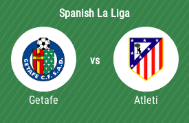 Getafe CF vs Atletico Madrid
