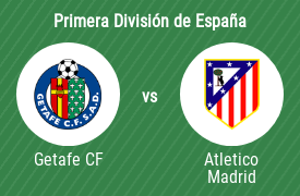 Getafe Club de Fútbol vs Club Atlético de Madrid