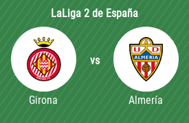 Girona Fútbol Club vs Unión Deportiva Almería