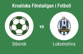 HNK Sibenik mot NK Lokomotiva Zagreb